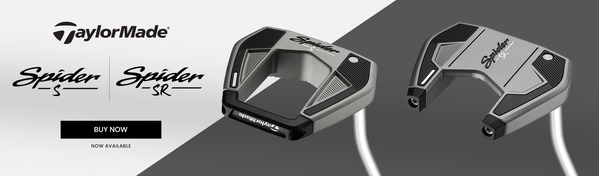 Taylormade spider s and spider sr putters. Buy now. Now available.